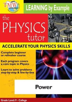Physics Tutor: Power Online DVD Rental