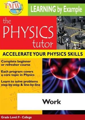 Physics Tutor: Work Online DVD Rental