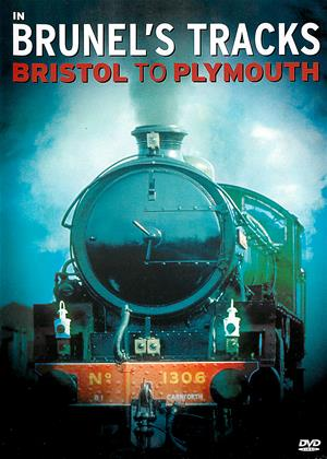 In Brunel's Tracks: Bristol to Plymouth Online DVD Rental