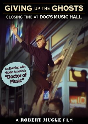 Rent Giving Up the Ghosts: Closing Time at Doc's Music Hall Online DVD Rental