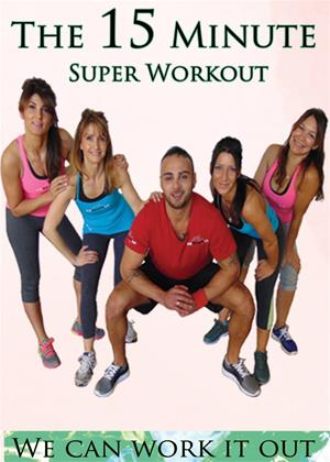 Rent We Can Work It Out: The 15 Minute Super Workout Online DVD Rental