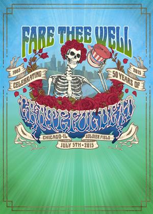 Rent Grateful Dead: Fare Thee Well Live Concert Online DVD Rental