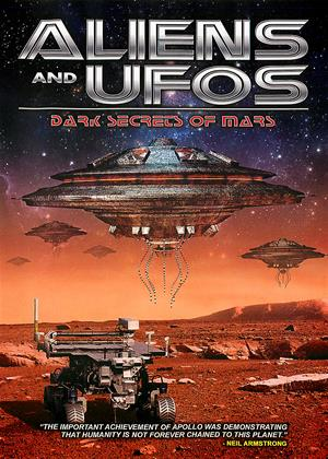 Aliens and UFOs: Dark Secrets of Mars Online DVD Rental