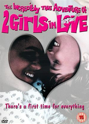 The Incredibly True Adventure of 2 Girls in Love Online DVD Rental