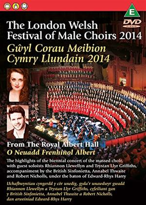 Rent London Welsh Festival of Male Choirs 2014 Online DVD Rental