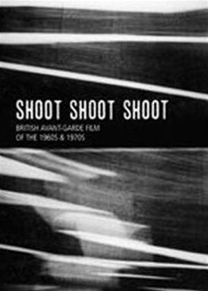 Rent Shoot Shoot Shoot: British Avant-garde Film of the 1960s and 1970s Online DVD Rental