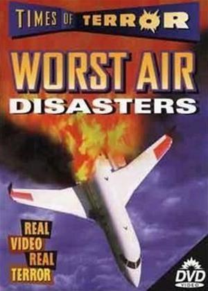 Rent Times of Terror: Worst Air Disasters Online DVD Rental