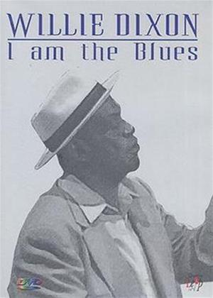 Rent Willie Dixon: I Am the Blues Online DVD Rental