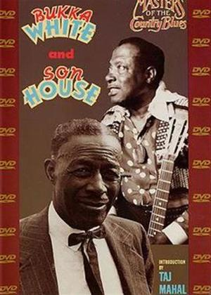 Bukka White and Son House: Masters of the Country Blues Online DVD Rental