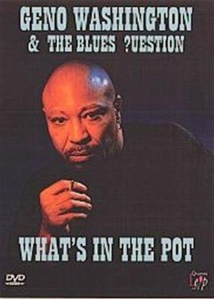Rent Geno Washington and the Blues Question: What's in the Pot? Online DVD Rental