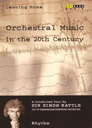 Rent Leaving Home: Orchestral Music in the 20th Century: Vol.2 Online DVD Rental