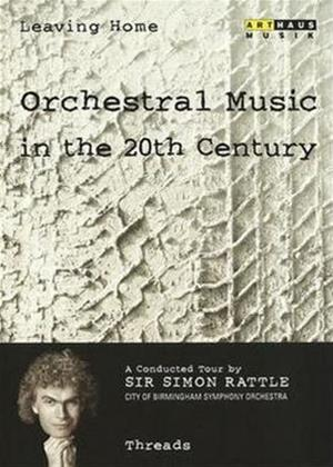 Leaving Home: Orchestral Music in the 20th Century: Vol.7 Online DVD Rental