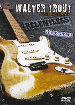 Rent Walter Trout: Relentless, the Concert Online DVD Rental