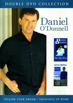 Daniel O'Donnell: Follow Your Dream Live / Thoughts of Home Online DVD Rental