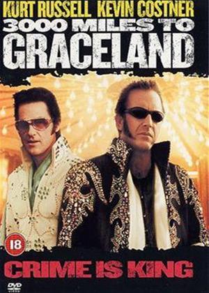 Rent 3000 Miles to Graceland Online DVD Rental
