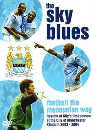 Manchester City FC: The Sky Blues: Football The Mancunion Way Online DVD Rental