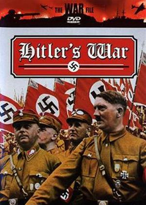 The War File: Hitler's War 1939-1945 Online DVD Rental