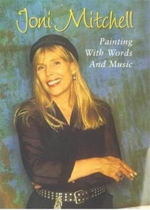 Joni Mitchell: Painting with Words and Music Online DVD Rental