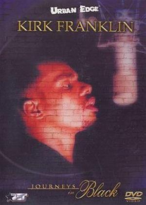 Kirk Franklin: Journeys in Black Online DVD Rental