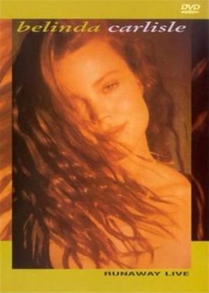 Belinda Carlisle: Runaway Live Online DVD Rental