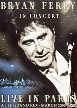 Rent Bryan Ferry: In Concert: Live at Le Grand Rex Online DVD Rental