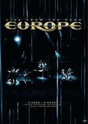 Europe: Live from the Dark Online DVD Rental