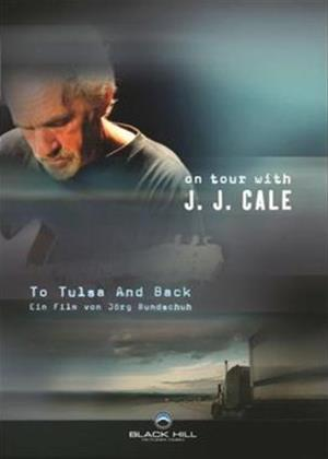 J.J. Cale: To Tulsa and Back Online DVD Rental