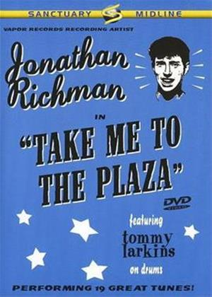 Jonathan Richman: Take Me to the Plaza Online DVD Rental