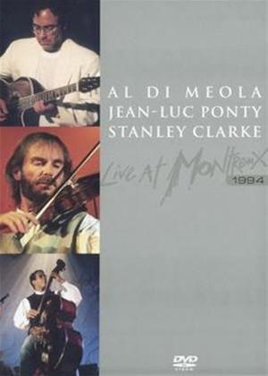 Al Di Meola / Jean-Luc Ponty / Stanley Clarke: Live at Montreu Online DVD Rental
