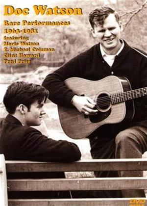 Rent Doc Watson: Rare Performances: 1963-1981 Online DVD Rental
