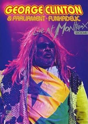 George Clinton / Parliament / Funkadelic: Live at Montreux 2004 Online DVD Rental