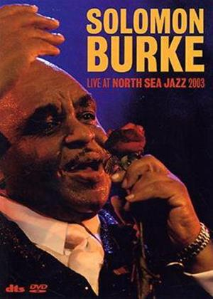 Rent Solomon Burke: Live at North Sea Jazz Online DVD Rental