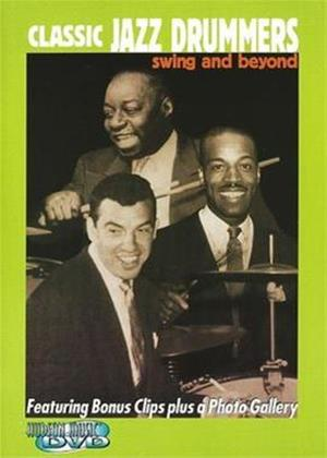 Rent Classic Jazz Drummers: Swing and Beyond Online DVD Rental