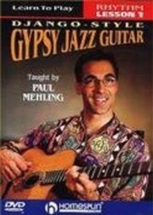 Rent Paul Mehling: Learn to Play Django-Style Gypsy Jazz Guitar: Vol.1 Online DVD Rental