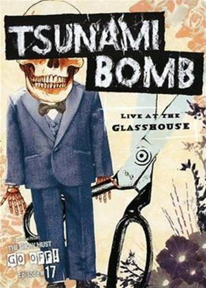Rent Tsunami Bomb: Live at the Glasshouse Online DVD Rental