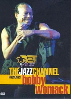 Bobby Womack: The Jazz Channel Presents Online DVD Rental