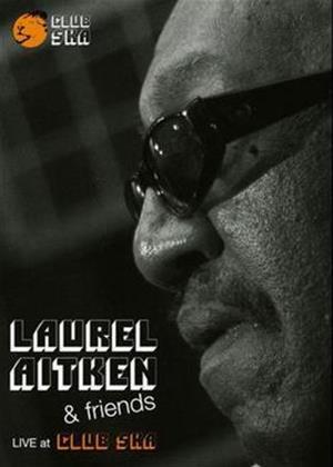 Rent Laurel Aitken and Friends: Live at Club Ska Online DVD Rental