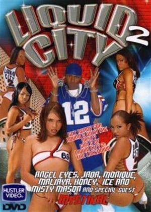 Rent Liquid City 2 Online DVD Rental