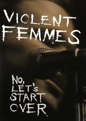Violent Femmes: Now Let's Start Over Online DVD Rental