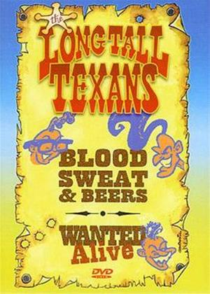 Rent Long Tall Texans: Blood, Sweat and Beers: Wanted Alive Online DVD Rental