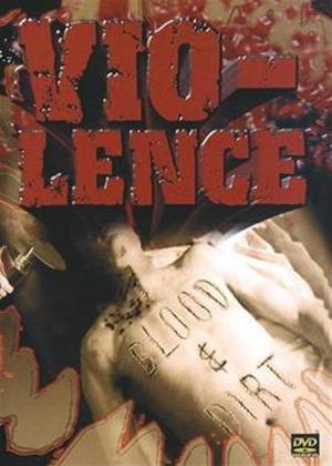 Rent Vio-lence: Blood and Dirt Online DVD Rental
