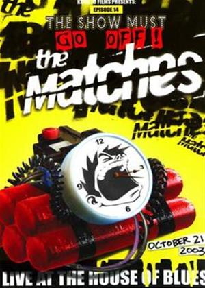 The Matches: Live at the House of Blues Online DVD Rental