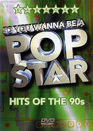 So You Wanna Be a Pop Star: Hits of the 90s Online DVD Rental