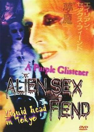 Alien Sex Fiend: Liquid Head in Tokyo / A Purple Glistener Online DVD Rental