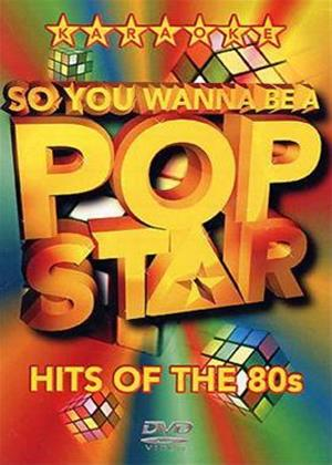 Rent So You Wanna Be a Pop Star: Hits of the 80s Online DVD Rental