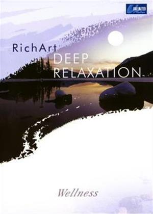 Rent Rich Art: Deep Relaxation Online DVD Rental