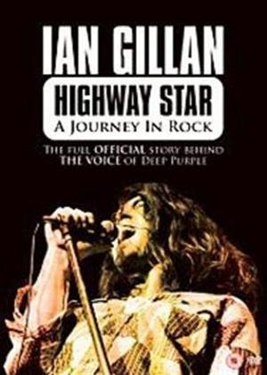 Ian Gillan: Highway Star: A Journey in Rock Online DVD Rental