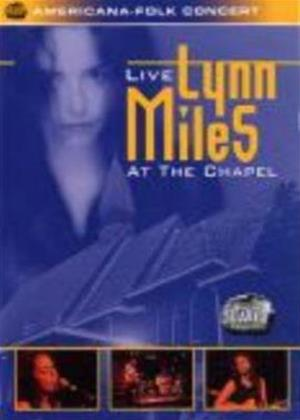 Lynn Miles: Live at the Chapel Online DVD Rental