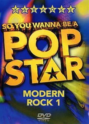Rent So You Wanna Be a Pop Star: Modern Rock 1 Online DVD Rental