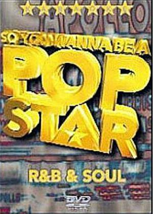 So You Wanna Be a Pop Star: R and B and Soul Online DVD Rental